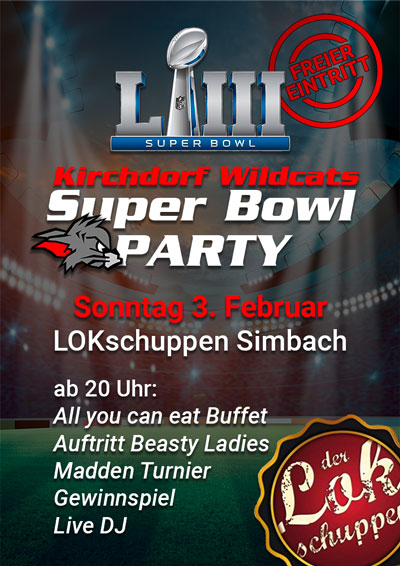 Kirchdorf Wildcats Super Bowl Party 2019 im LOKschuppen Simbach am Inn